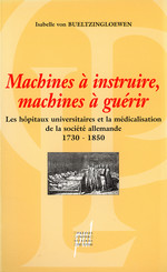 Machines à instruire, machines à guérir