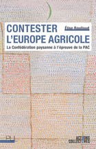 Contester l'Europe agricole