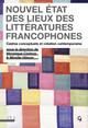Réception et fabrication du texte littéraire francophone (1921-1970)