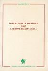 Littérature et politique dans l'Europe du XIXesiècle