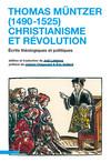Thomas Müntzer (1490-1525) : christianisme et révolution