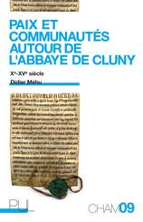 Paix et communautés autour de l'abbaye de Cluny
