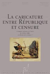 La Caricature entre République et censure