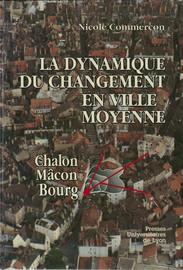 La Dynamique du changement en ville moyenne
