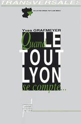 Quand le Tout-Lyon se compte…