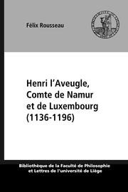 Chapitre I. Les premières années d'Henri l'Aveugle 1113? -1139