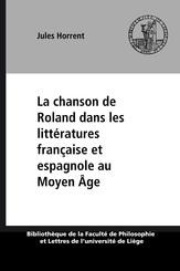 La chanson de Roland dans les littératures française et espagnole au Moyen Âge