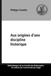 Aux origines d'une discipline historique
