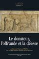 Les épiclèses d'Artémis à Milet-Didymes: quelles offrandes et quels donateurs pour les différentes facettes de la déesse?1