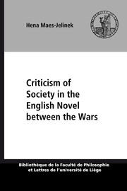 Criticism of Society in the English Novel between the Wars