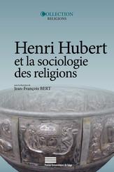 Henri Hubert et la sociologie des religions