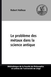 Le problème des métaux dans la science antique