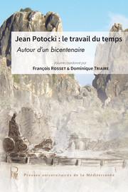 Potocki dans tous ses éclats1: fragmentations viatiques