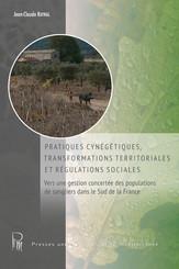 Pratiques cynégétiques, transformation territoriales et régulations sociales