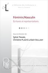Féminin/Masculin : écritures et représentations. Corpus collectifs