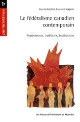 Le fédéralisme canadien contemporain