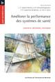 Améliorer la performance des systèmes de santé