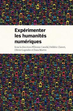 Expérimenter les humanités numériques