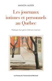 Annexe. Bibliographie des journaux publiés au Québec par types de journaux (en ordre de publication, incluant les diverses éditions)