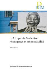 L'Afrique du Sud entre émergence et responsabilité