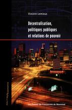 Décentralisation, politiques publiques et relations de pouvoir