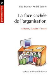 La face cachée de l'organisation