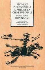 Mythe et philosophie à l'aube de la Chine impériale