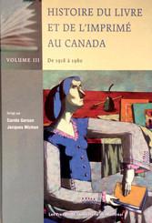 Histoire du livre et de l'imprimé au Canada, Volume III