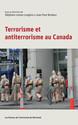 Terrorisme et anti-terrorisme au Canada