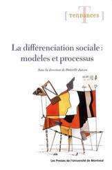 La différenciation sociale : modèles et processus