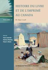 Histoire du livre et de l'imprimé au Canada, Volume II