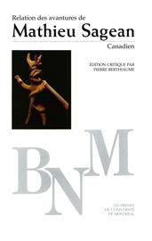 Relation des avantures de Mathieu Sagean, Canadien