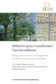 Débattre pour transformer l'action urbaine