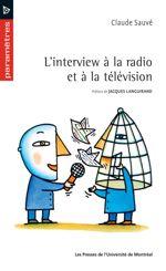 L'interview à la radio et à la télévision