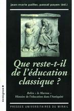 Que reste-t-il de l'éducation classique ?