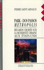 Park - Dos Passos - Métropolis