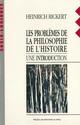 Les problèmes de la philosophie de l'histoire