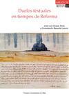 Duelos textuales en tiempos de reforma