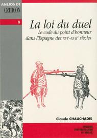Chapitre 6. Diffusion de la loi du duel en Espagne