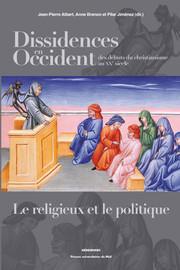 Dissidences en Occident des débuts du christianisme au XXe siècle