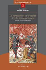 La noblesse et la croisade à la fin du Moyen Âge