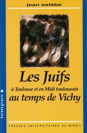 Les juifs au temps de Vichy
