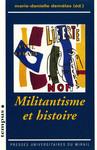 Militantisme et histoire