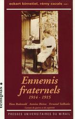 Ennemis fraternels (1914-1915)