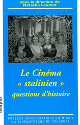 Le cinéma « stalinien »