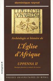Archéologie et histoire de l'Église d'Afrique. Uppenna II