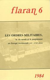L'Ordre de Malte et la gestion de ses biens en France du milieu du xviesiècle à la Révolution