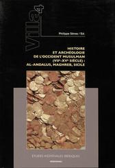 Villa 4. Histoire et archéologie de l'occident musulman (viie-xve siècle)