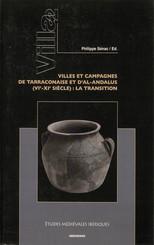 Villa 2. Villes et campagnes de Tarraconaise et d'Al-Andalus (vie-xie siècle)