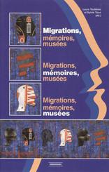 Migrations, mémoires, musées